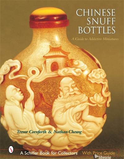 Chinese Snuff Bottles - Trevor Cornforth