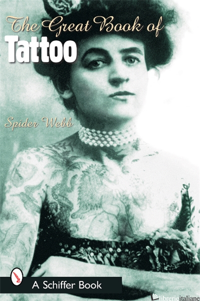 The Great Book of Tattoo - SPIDER WEBB