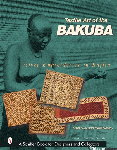 Textile Art of the Bakuba - Sam Hilu