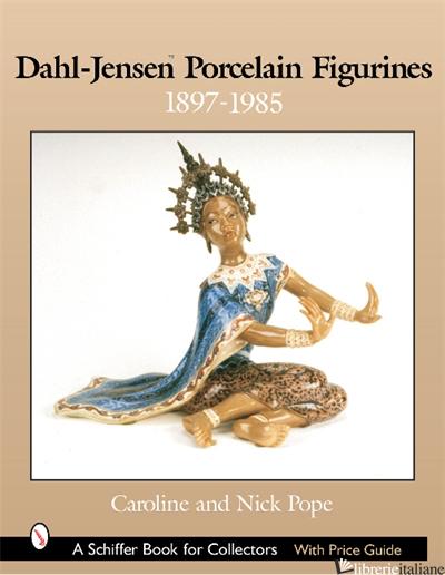 Dahl-Jensen™ Porcelain Figurines - Caroline Pope, Nick Pope