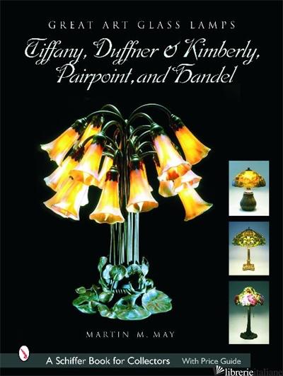 Great Art Glass Lamps - Martin May