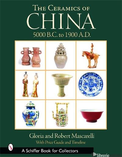 The Ceramics of China -