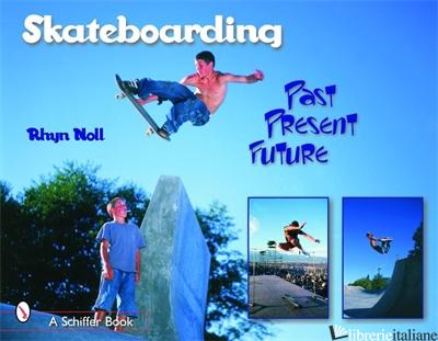 Skateboarding - RHYN NOLL