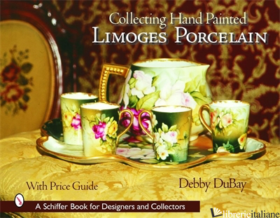 Collecting Hand Painted Limoges Porcelain -