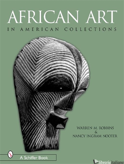 African Art in American Collections - Warren M. Robbins