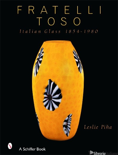 Fratelli Toso - LESLIE PINA
