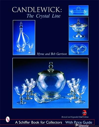 Candlewick: The Crystal Line - Myrna Garrison