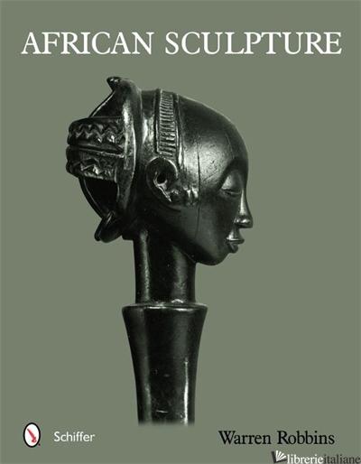 African Sculpture - Warren M. Robbins