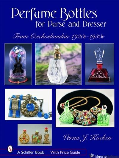 PERFUME BOTTLES FOR PURS AND DRESSER - VERNA J. KOCKEN