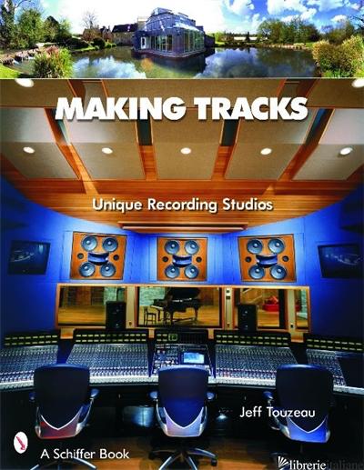 MAKING TRACKS - JEFF TOUZEAU
