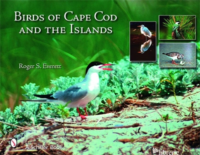 Birds of Cape Cod & the Islands - R S Everett