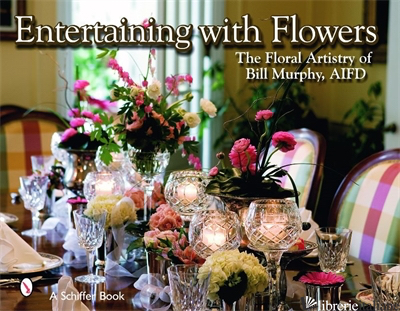 Entertaining with Flowers -