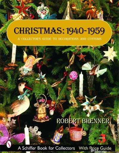 Christmas, 1940-1959 - Robert Brenner