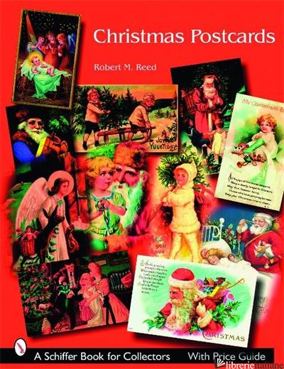 Christmas Postcards - Robert M. Reed