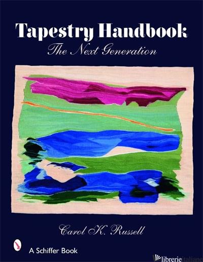 TAPESTRY HANDBOOK - CAROL K. RUSSELL