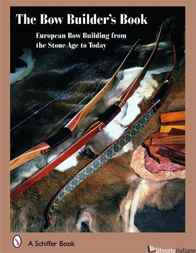 BOW BUILDER'S BOOK  - AA.VV