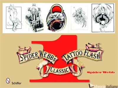 Spider Webb's Classic Tattoo Flash 1 - SPIDER WEBB