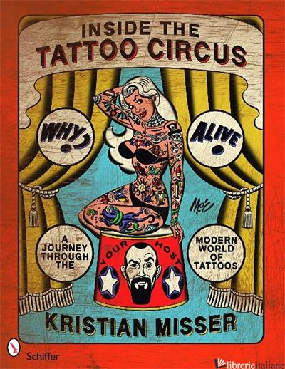 Inside the Tattoo Circus - KRISTIAN MISSER