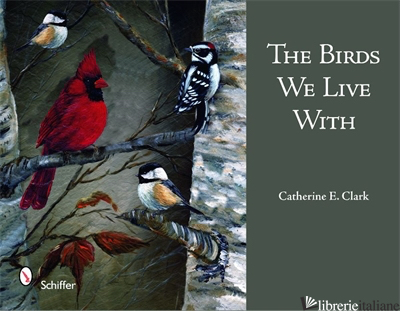 Birds We Live With -