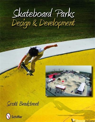Skateboard Parks - SCOTT BRADSTREET