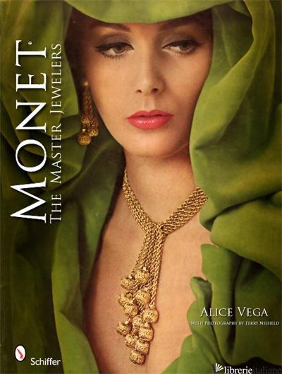 MONET THE MASTER JEWELERS - ALICE VEGA