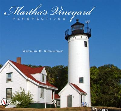 MARTHA'S VINEYARD PERSPECTIVES - RICHMOND