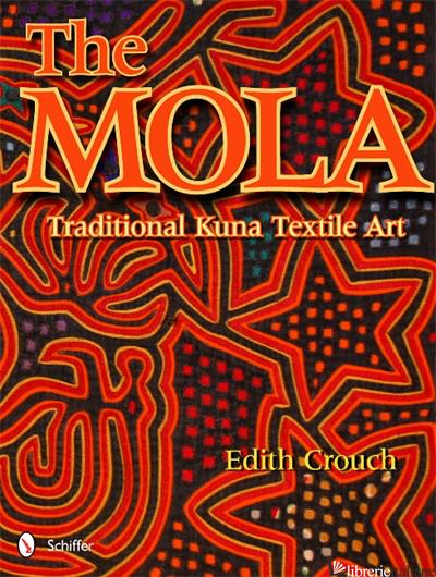 The Mola - EDITH CROUCH