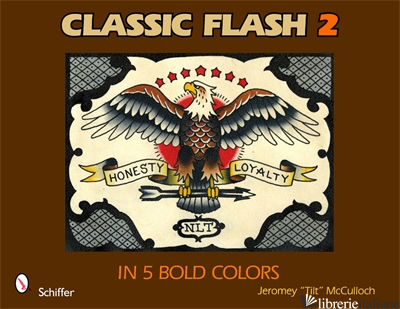 Classic Flash 2: In 5 Bold Colors - JEROMEY MCCULLOCH