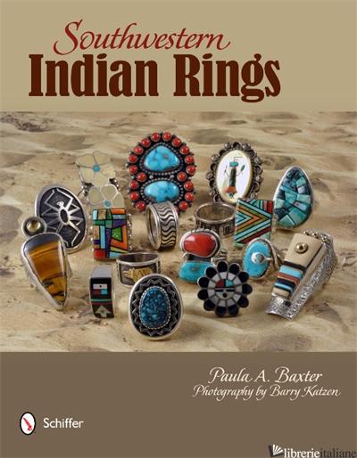 Southwestern Indian Rings - PAULA A. BAXTER
