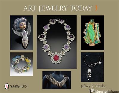 Art Jewelry Today 3 - Jeffrey B. Snyder