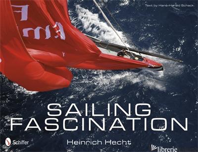 Sailing Fascination - HEINRICH HECHT
