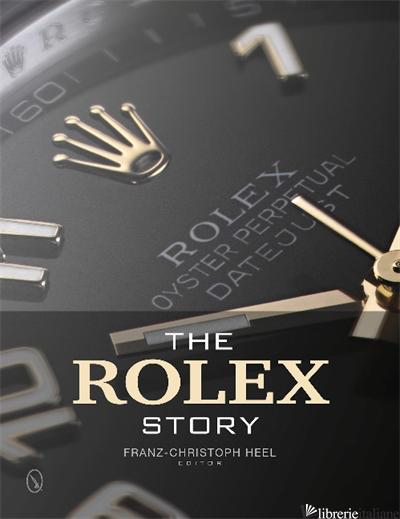 Rolex Story - Franz-Christoph Heel