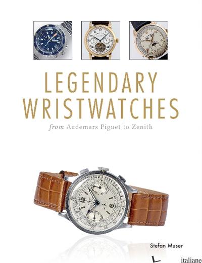 Legendary Wristwatches - Stefan Muser