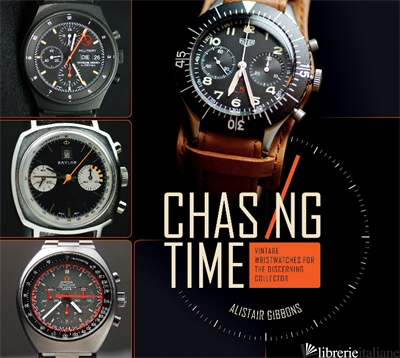 Chasing Time - Alistair Gibbons