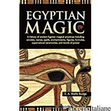 EGYPTIAN MAGIC - E. A. Wallis Budge