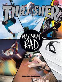 THRASHER MAGAZINE: COVER STORY - THRASHER MAGAZINE