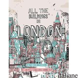 ALL THE BUILDINGS IN LONDON - JAMES GULLIVER HANCOCK