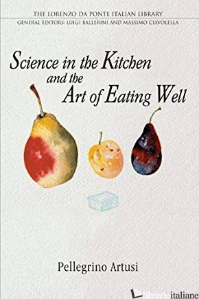 35%  Science in the Kitchen and the Art of Eating Well - PEllegrino Artusi