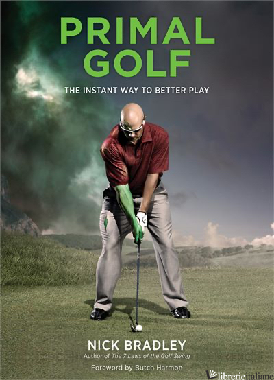 PICTURING YOUR WAY TO GREAT GOLF - BRADLEY