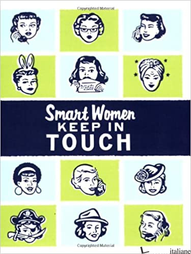 SMART WOMEN KEEP IN TOUCH (ADDRESS BOOK) - JULIE HELLWICH