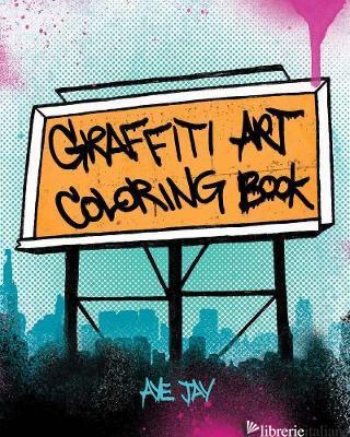 Graffiti Art Coloring Book -