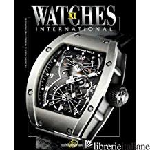 WATCHES INTERNATIONAL VOLUME XI - TOURBILLON INTERNATIONAL