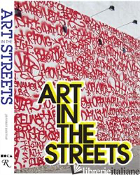 ART IN THE STREETS - LOS ANGELES MUSEUM OF CONTEMPORARY ART; MUSEUM CONTEMP ART LOS ANGELES