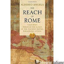 REACH OF ROME - ALBERTO ANGELATRANSLATED BY GREGORY CONTI