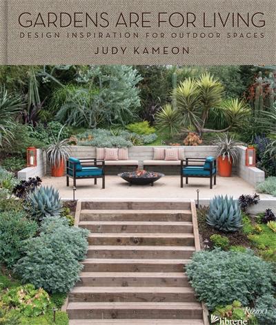 GARDEN ARE FOR LIVING - JUDY KAMEONFOREWORD BY JONATHAN ADLER