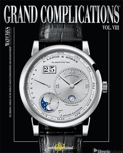 GRAND COMPLICATIONS VOLUME X - TOURBILLON INTERNATIONAL