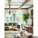 BARBARA WESTBROOK: GRACIOUS ROOMS - WESTBROOK, BARBARA