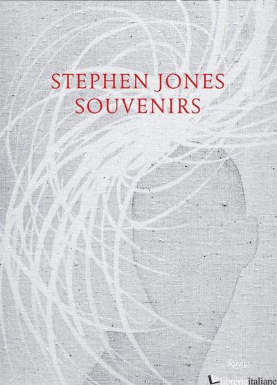 STEPHEN JONES: SOUVENIRS - FRANKEL, SUSANNAH