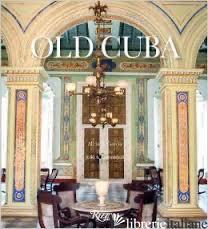 OLD CUBA - GARCIA, ALICIA E.