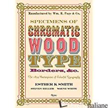SPECIMENS OF CHROMATIC WOOD TYPE, BORDERS, &C. - SMITH, ESTHER K.